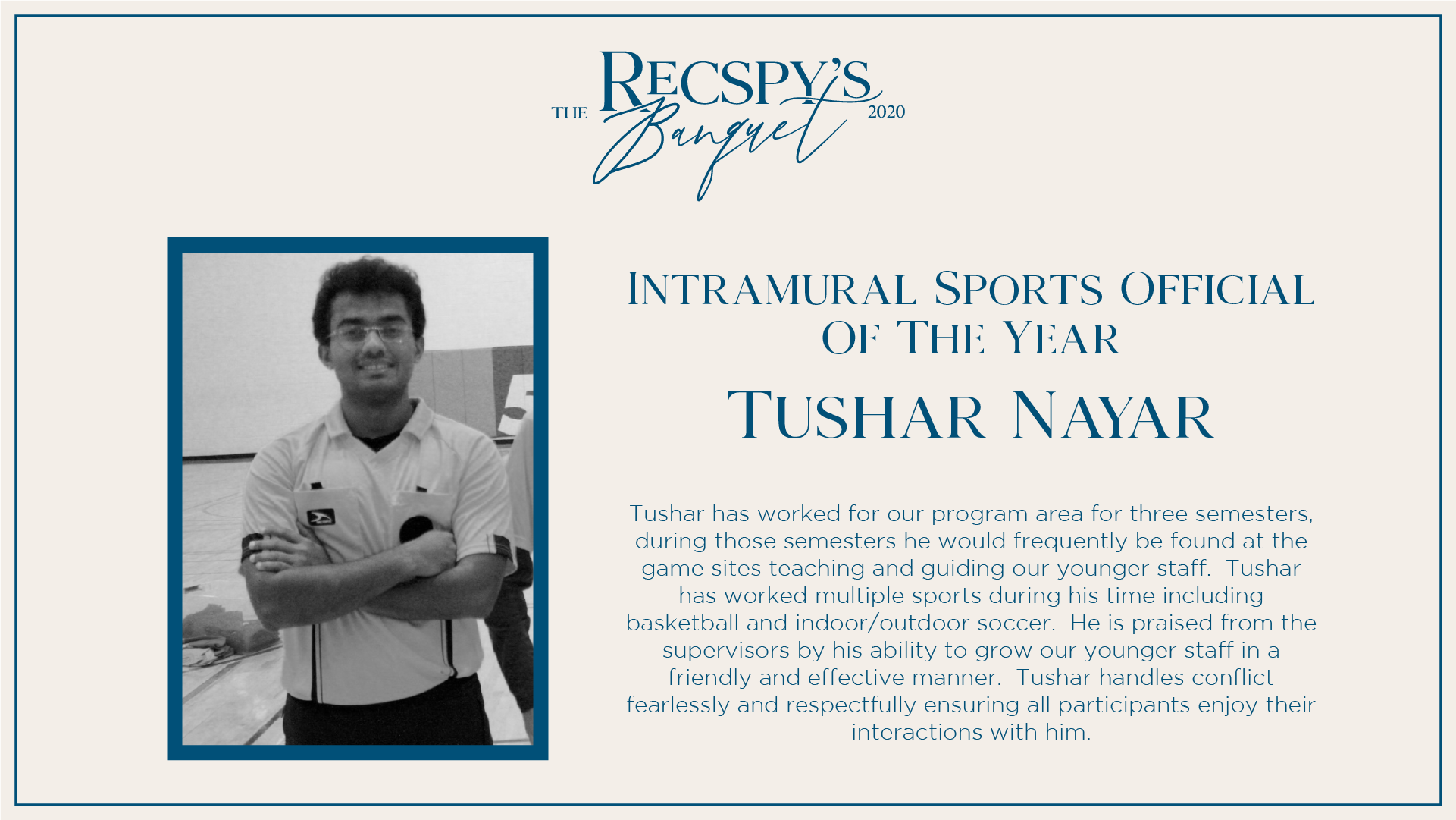 Tushar Nayar: Intramural Sports Official of the Year