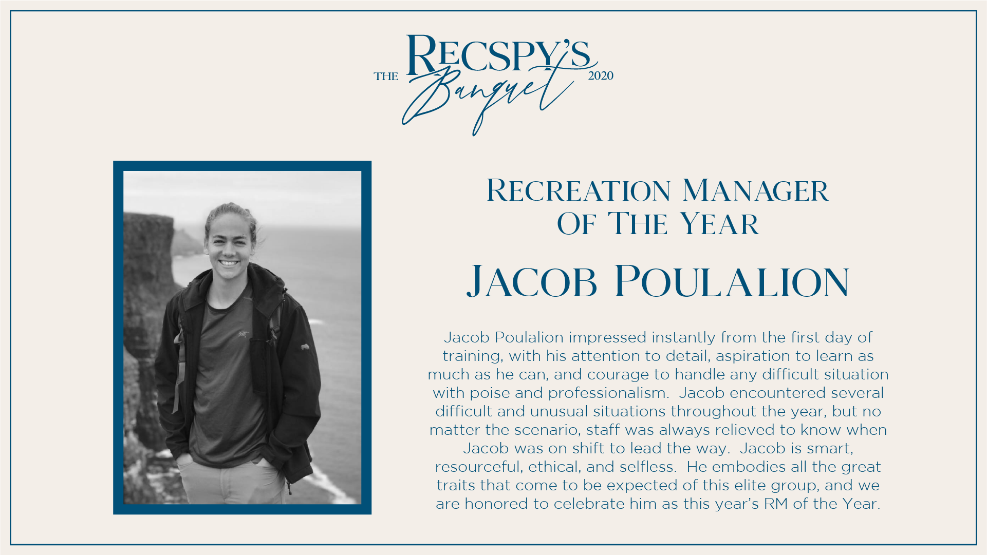 Jacob Poulalion: Recreation Manager of the Year